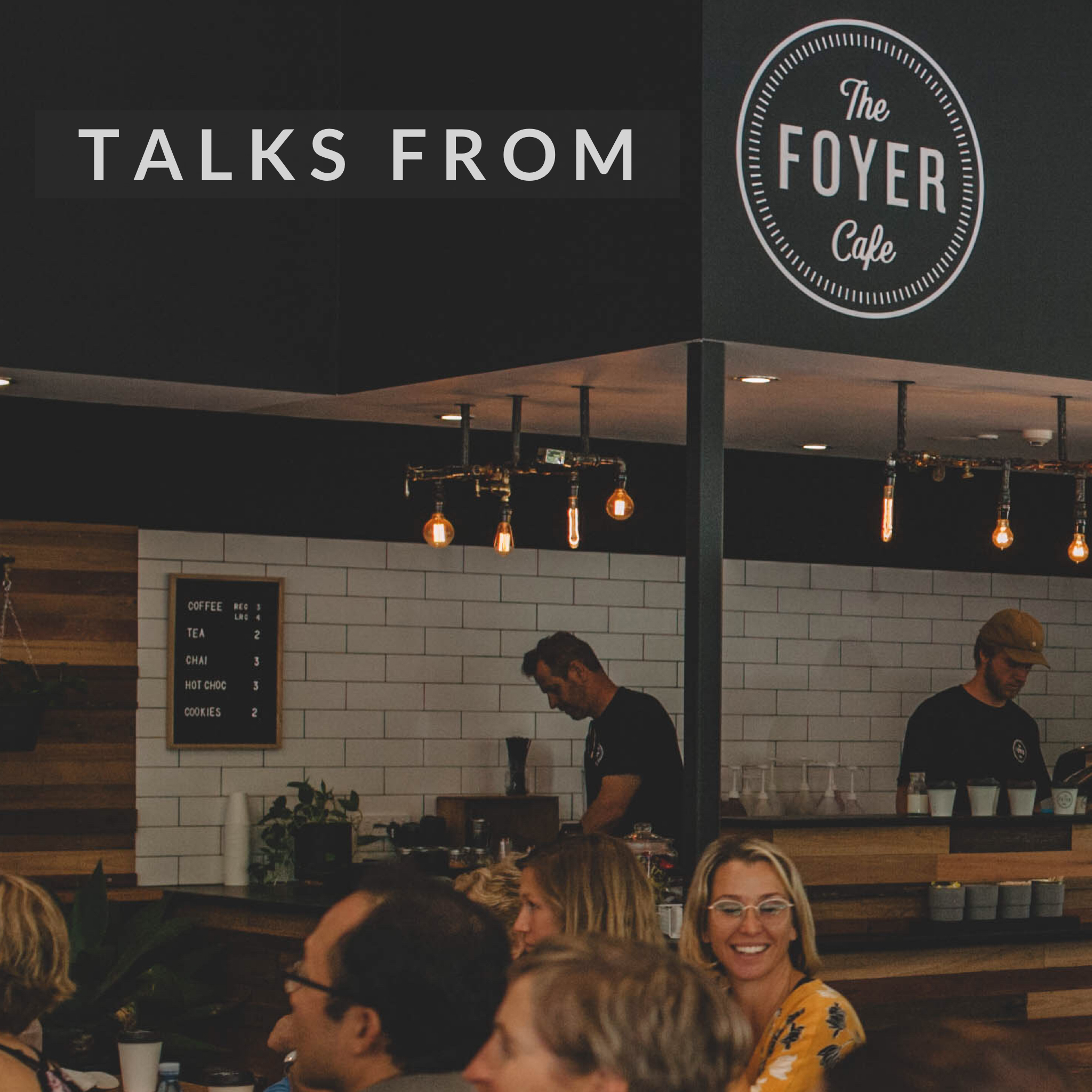 Talks From the Foyer Cafe - Summerfest 2019
